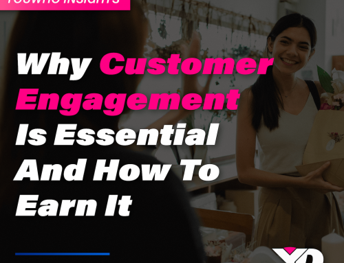 Why Customer Engagement is Essential, and How to Earn It
